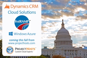 Microsoft Dynamics CRM Private Cloud Solutions from Project Hosts to be FedRAMP JAB P-ATO Approved This Fall